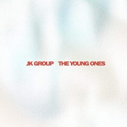 JK Group - The Young Ones (2020)