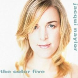Jacqui Naylor - The Color Five (2006)