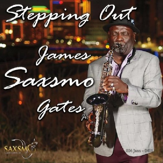 James Saxsmo Gates - Stepping Out (2020)