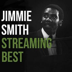 Jimmy Smith - Streaming Best (2020)
