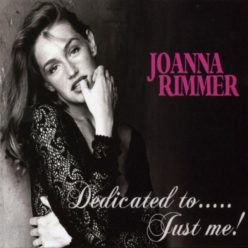 Joanna Rimmer - Dedicated To… Just Me! (2008)