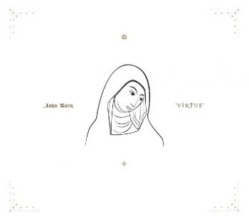 John Zorn - Virtue (2020)