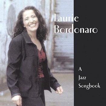 Laurie Bordonaro - A Jazz Songbook (2004)