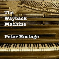 Peter Hostage - The Wayback Machine (2012)