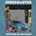 Speedometer - Our Kind Of Movement (2020)