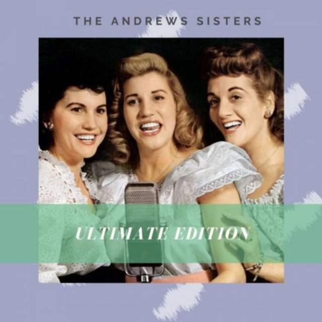 The Andrews Sisters - Ultimate Edition (2020)