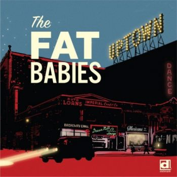 The Fat Babies - Uptown (2019)