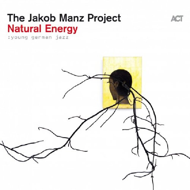 The Jakob Manz Project - Natural Energy (2020)