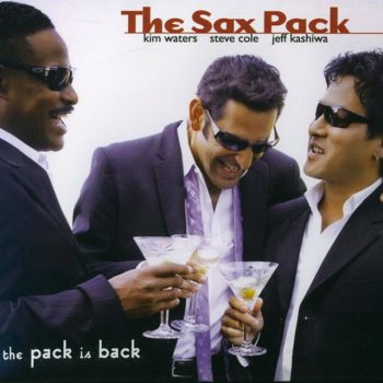 The Sax Pack - The Pack is Back (2009)
