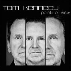 Tom Kennedy - Points Of View (2017)