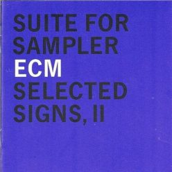 VA - Suite For Sampler - ECM Selected Signs II (2000)