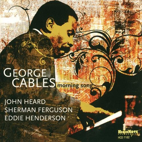 George Cables - Morning Song (2008)