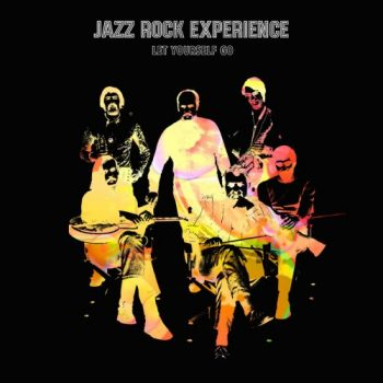 Jazz Rock Experience - Let Yourself Go (2018)