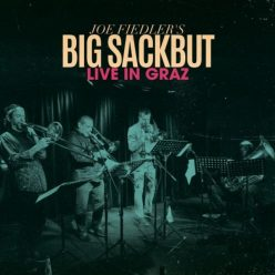 Joe Fiedler's Big Sackbut - Live in Graz (2020)