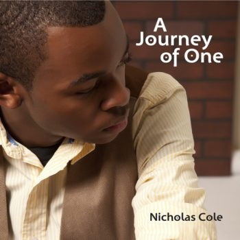Nicholas Cole - A Journey of One (2010)