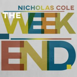 Nicholas Cole - The Weekend (2019)