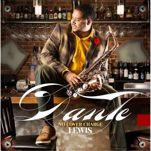 Dante Lewis - No Cover Charge (2015)