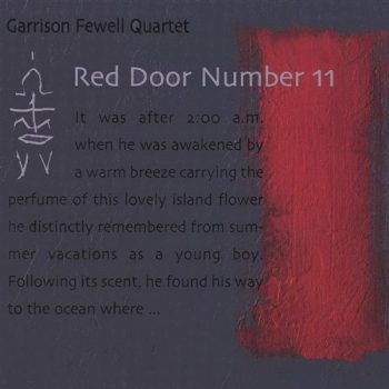 Garrison Fewell Quartet - Red Door Number 11 (2015)