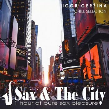 Igor Gerzina - Sax & the City (2019)