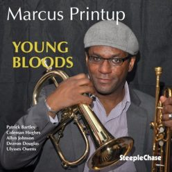 Marcus Printup - Young Bloods (2015)
