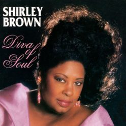 Shirley Brown - Diva Of Soul (1999)