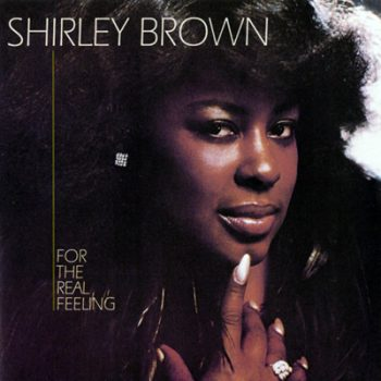 Shirley Brown - For The Real Feeling (1979)