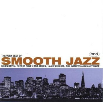 VA - The Very Best Of Smooth Jazz (2006)