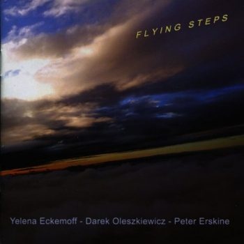 Yelena Eckemoff - Flying Steps (2010)
