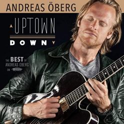 Andreas Öberg - Uptown Down: The Best of Andreas Öberg on Resonance (2020)
