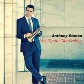 Anthony Stanco - You Know The Feeling (2020)