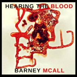 Barney McAll - Hearing The Blood (2017)