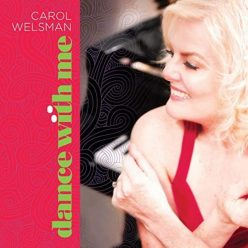 Carol Welsman - Dance with Me (2020)