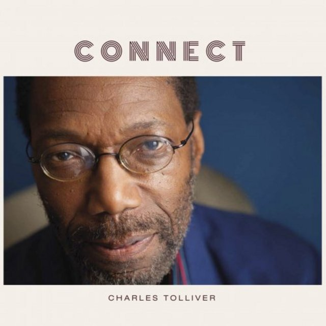 Charles Tolliver - Connect (2020)