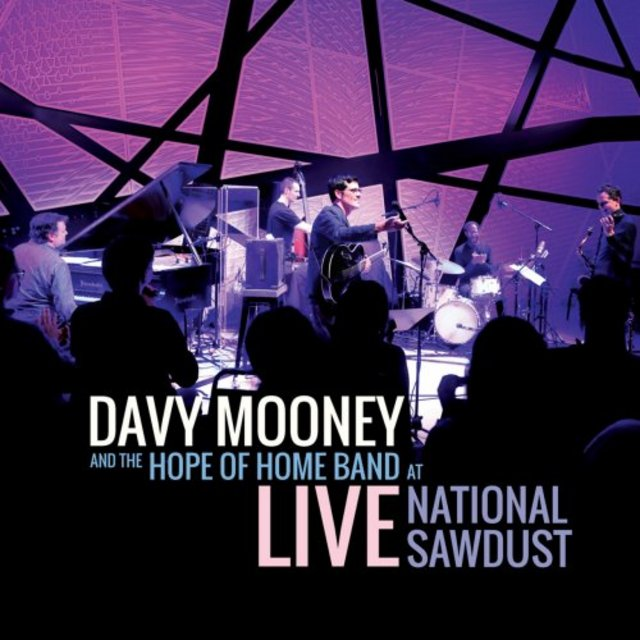 Davy Mooney & The Hope of Home Band - Live at National Sawdust (2020)