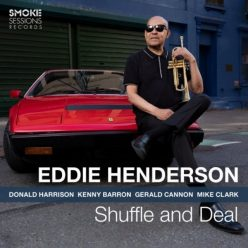 Eddie Henderson - Shuffle and Deal (2020)