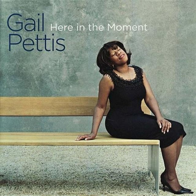 Gail Pettis - Here In The Moment (2009)