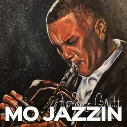 Johnny Britt - Mo Jazzin (2020)