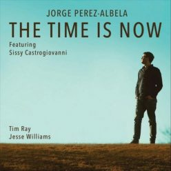 Jorge Perez-Albela - The Time Is Now (2020)