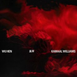 Kamaal Williams - Wu Hen (2020)