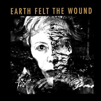 Kate Westbrook & The Granite Band - Earth Felt the Wound (2020)