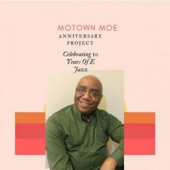 Motown Moe - Anniversary Project (2018)