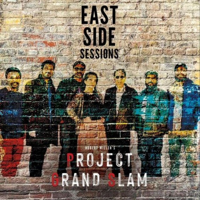 Project Grand Slam - East Side Sessions (2020)