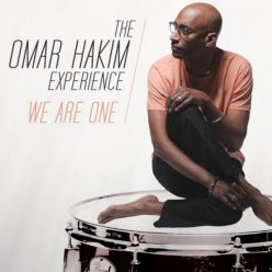 The Omar Hakim Experience - We Are One (2014)