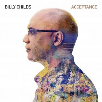 Billy Childs - Acceptance (2020)