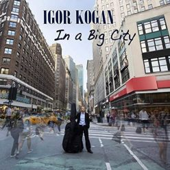Igor Kogan - In a Big City (2020)