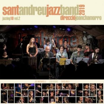 Joan Chamorro & Sant Andreu Jazz Band - Jazzing 10 Vol. 2 (2020)