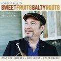 Jon-Erik Kellso - Sweet Fruits Salty Roots (2020)