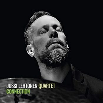 Jussi Lehtonen Quartet - Connection (2020)