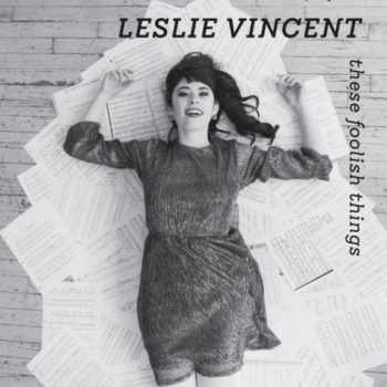 Leslie Vincent - These Foolish Things (2020)