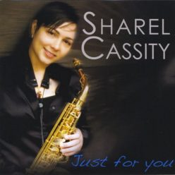 Sharel Cassity - Just For You (2008)